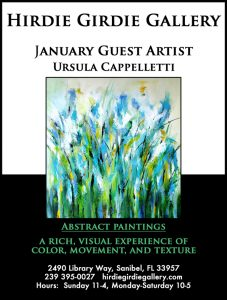 Guest Artist Ursula Cappelletti January 2021 @ Hirdie Girdie Gallery | Sanibel | Florida | United States